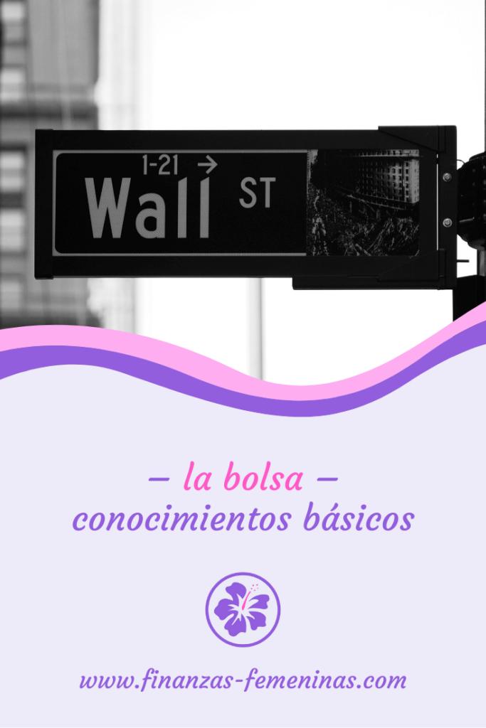 la bolsa-conocimientos basicos - finanzas femeninas