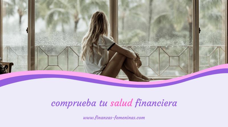 comprueba tu salud financiera