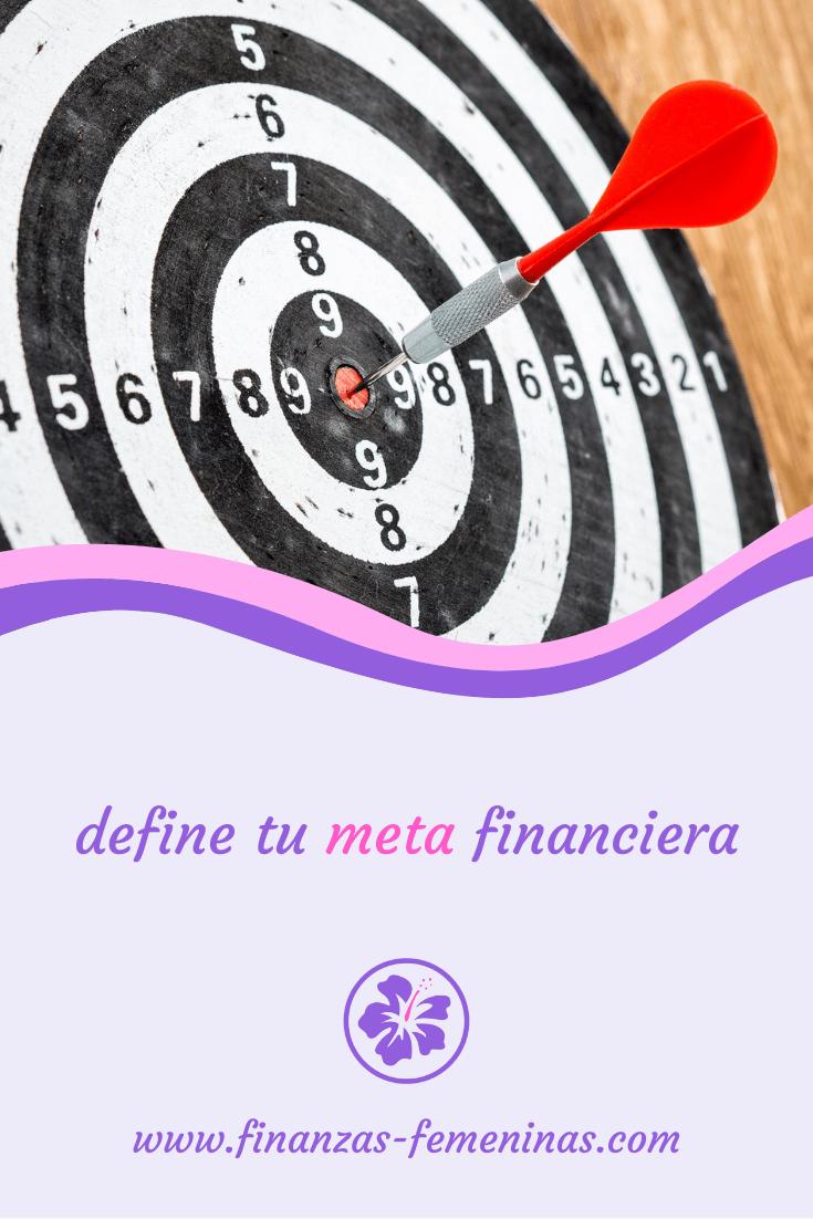 define tu meta financiera - finanzas femeninas