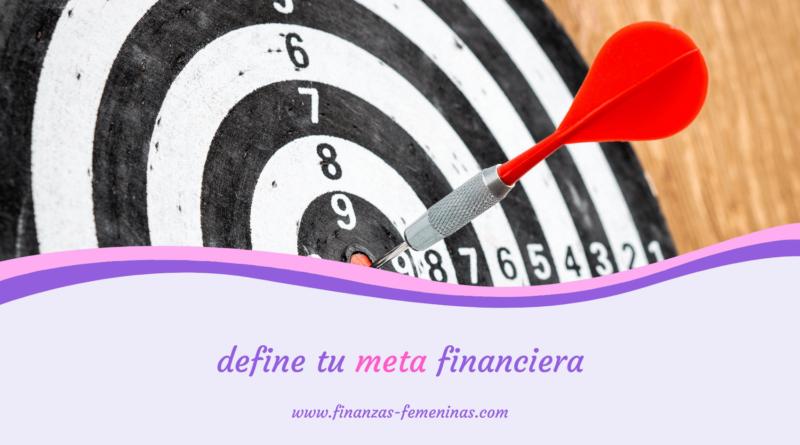 define tu meta financiera