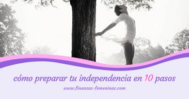 prepara-tu-independencia-en-10-pasos