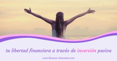 tu libertad financiera a través de inversión pasiva